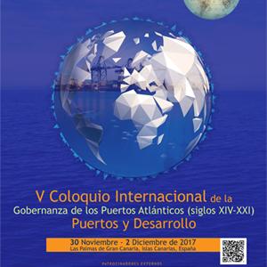 La ULPGC acoge el V Coloquio Internacional de la Gobernanza de los Puertos Atlánticos